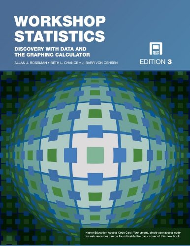 Workshop Statistics: Discovery with Data and the Graphing Calculator: Rossman, Allan J., Chance, ...
