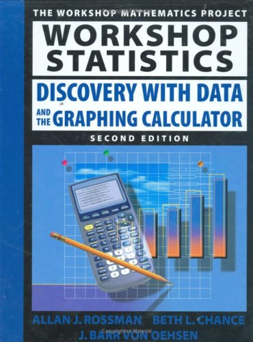 9780470413883: Workshop Statistics: Discovery with Data and the Graphing Calculator (Key Curriculum Press)