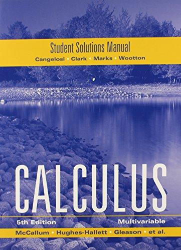 McCallum, Student Solutions Manual for Multivariable Calculus: William G. McCallum,