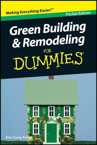 9780470414347: Green Building & Remodeling for Dummies Pocket Edition