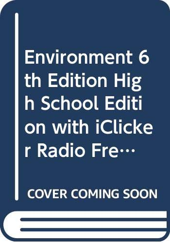 9780470414590: Environment 6th Edition High School Edition with iClicker Radio Freq Student Clicker and WileyPlus Set (Wiley Plus Products)