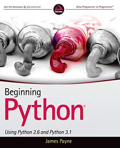 9780470414637: Beginning Python: Using Python 2.6 and Python 3.1