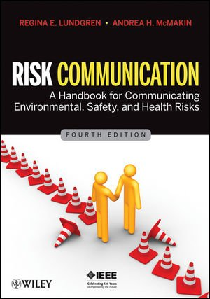 9780470416891: Risk Communication: A Handbook for Communicating Environmental, Safety, and Health Risks