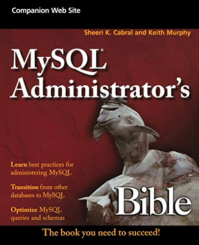9780470416914: MySQL Administrator's Bible