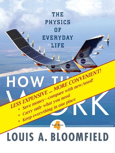9780470418208: How Things Work: The Physics of Everyday Life