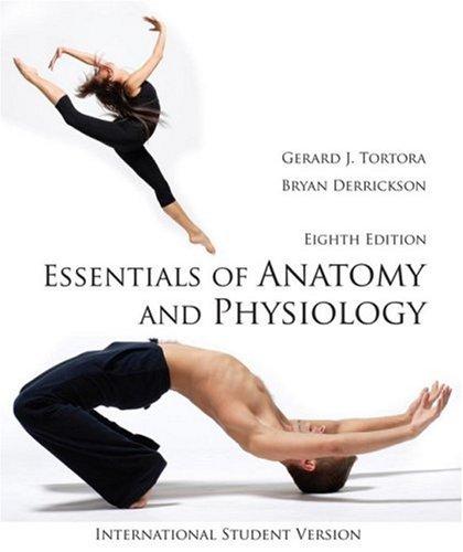 Essentials of Anatomy and Physiology: Gerard J. Tortora,