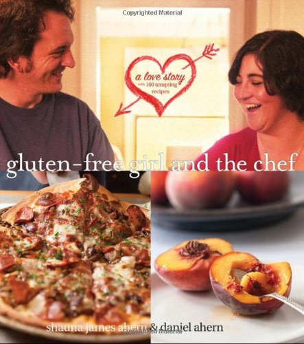 9780470419717: Gluten-Free Girl and the Chef: A Love Story with 100 Tempting Recipes