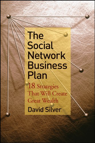 9780470419830: The Social Network Business Plan: 18 Strategies That Will Create Great Wealth