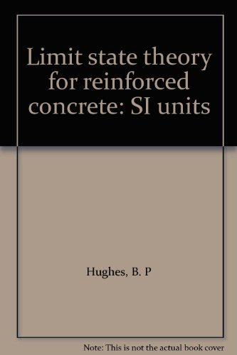 9780470420256: Limit state theory for reinforced concrete: SI units