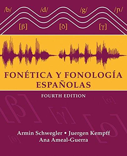 Fon�tica y Fonolog�a Espa�olas: Schwegler, Armin, Kempff,