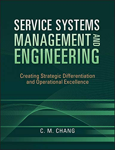9780470423325: Service Systems Management and Engineering: Creating Strategic Differentiation and Operational Excellence