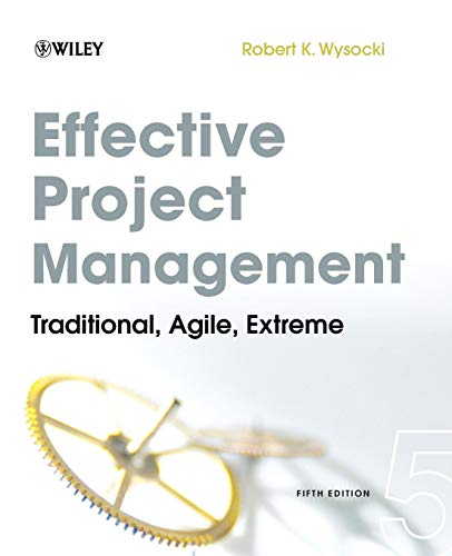 9780470423677: Effective Project Management: Traditional, Agile, Extreme