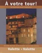 A votre tour! Intermediate French, 2nd Edition: Valette, Jean-Paul; Valette,