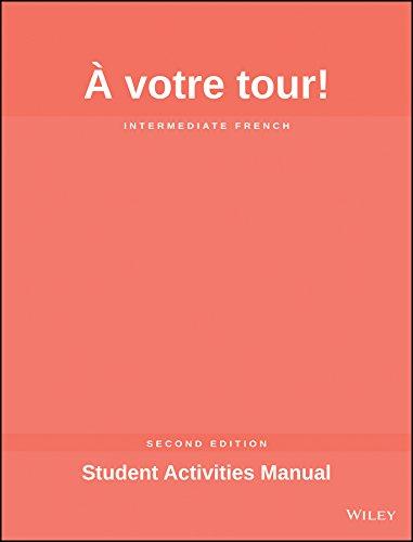 À Votre Tour, Student Activities Manual: Valette, Jean-Paul; Valette,