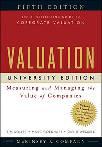 9780470424704: Valuation: Measuring and Managing the Value of Companies; University Edition