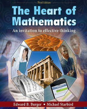 9780470424766: The Heart of Mathematics: An Invitation to Effective Thinking