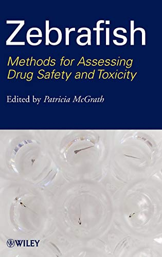 9780470425138: Zebrafish: Methods for Assessing Drug Safety and Toxicity