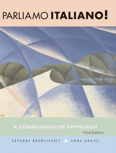 Parliamo italiano!: A Communicative Approach: Branciforte, Suzanne; Grassi, Anna