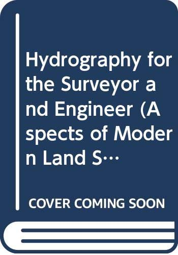 9780470427309: Hydrography for the Surveyor and Engineer (Aspects of Modern Land Surveying)