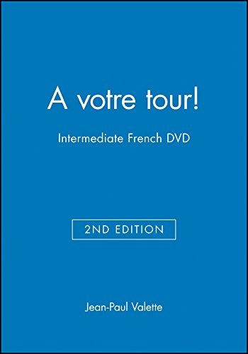 A votre tour!: Intermediate French (World Languages (John Wiley)) (0470427388) by Jean-Paul Valette; Rebecca M. Valette