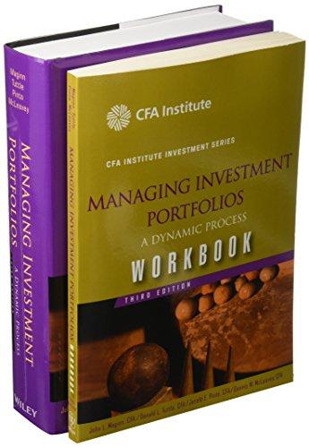 Managing Investment Portfolios 3E: A Dynamic Process: John L Maginn,