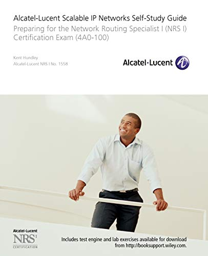 9780470429068: Alcatel-Lucent Scalable IP Networks Self-Study Guide: Preparing for the Network Routing Specialist I (NRS 1) Certification Exam