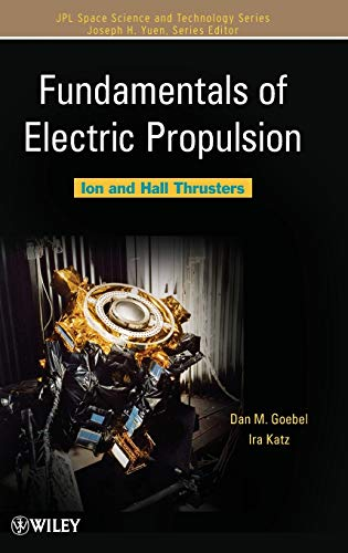9780470429273: Fundamentals of Electric Propulsion: Ion and Hall Thrusters (JPL Space Science and Technology Series)