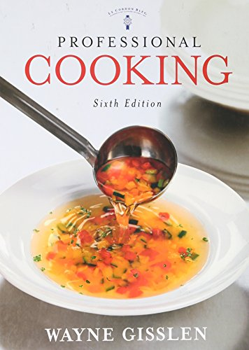 9780470429778: Professional Cooking, 6/E (Ex)