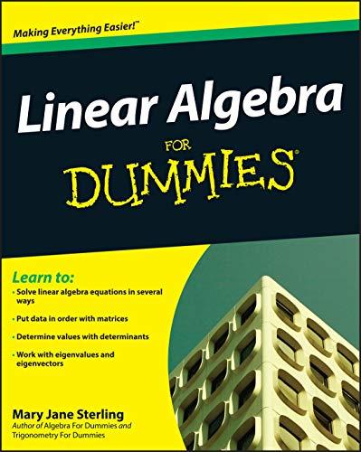 9780470430903: Linear Algebra for Dummies