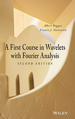 9780470431177: A First Course in Wavelets with Fourier Analysis