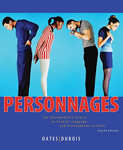 Personnages: An Intermediate Course in French Language: Dubois, Jacques, Oates,