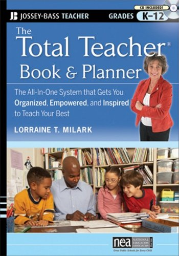 9780470433348: The Total Teacher, Book and Planner: The All-in-One System That Gets You Organized, Empowered, and Inspired to Teach Your Best (Josey-Bass Teacher Grades K-12)