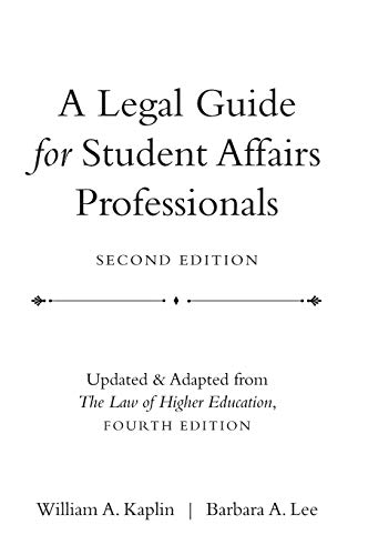9780470433935: A Legal Guide for Student Affairs Professionals: (Updated and Adapted from The Law of Higher Education, 4th Edition)