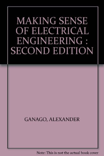9780470434062: Making Sense of Electrical Engineering: Second Edition
