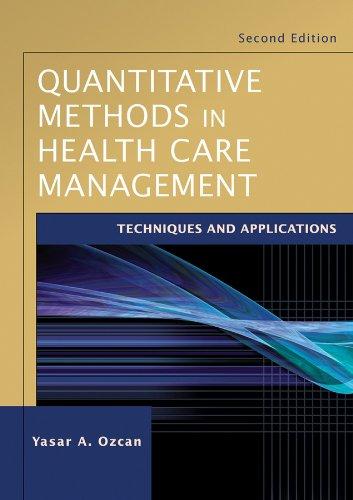 9780470434628: Quantitative Methods in Health Care Management: Techniques and Applications