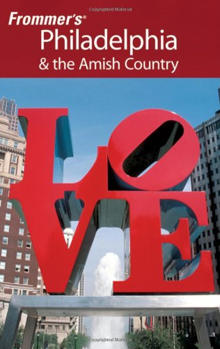 9780470435137: Frommer's Philadelphia & the Amish Country (Frommer's Complete Guides)