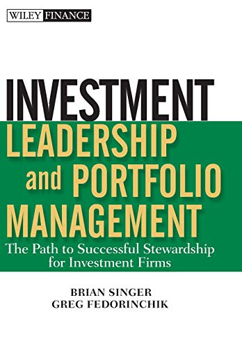 9780470435403: Investment Leadership and Portfolio Management: The Path to Successful Stewardship for Investment Firms
