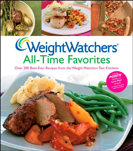 Weight Watchers All-Time Favorites: Over 200 Best-Ever Recipes from the Weight Watchers Test Kitchens (047043547X) by Weight Watchers