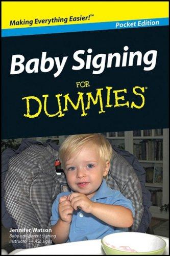 Baby Signing for Dummies Pocket Edition: Jennifer Watson
