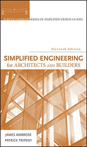 9780470436271: Simplified Engineering for Architects and Builders (Parker/ Ambrose Series of Simplified Design Guides)