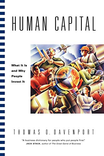 9780470436813: Human Capital: What It Is and Why People Invest It