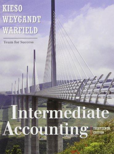 Intermediate Accounting w/ Wiley Plus: Kieso; Weygandt; Warfield