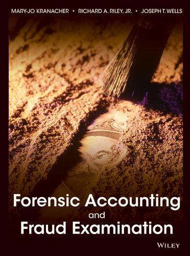 Forensic Accounting and Fraud Examination (Hardcover): M. Kranacher