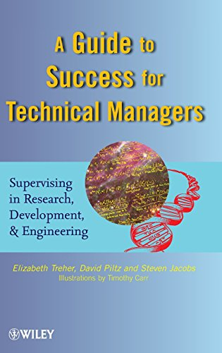 9780470437766: A Guide to Success for Technical Managers: Supervising in Research, Development, and Engineering