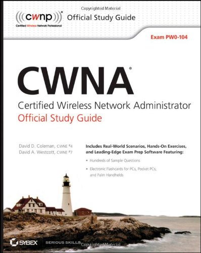 9780470438909: CWNA Certified Wireless Network Administrator Official Study Guide: Exam PW0-104