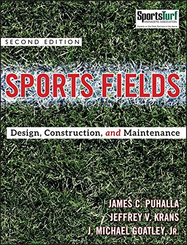 9780470438930: Sports Fields: Design, Construction, and Maintenance