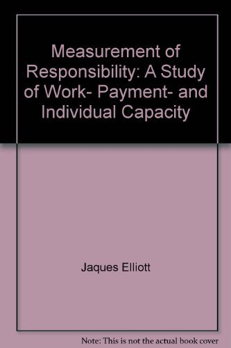 9780470440209: Measurement of responsibility;: A study of work, payment, and individual capacity