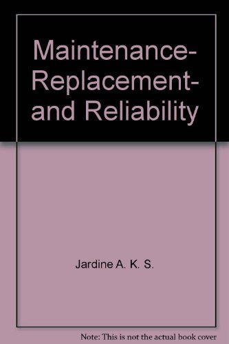 9780470440407: Maintenance, replacement, and reliability