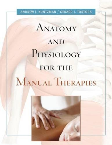 9780470442067: Anatomy & Physiology for the Manual Ther