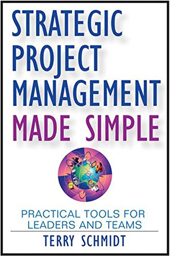 9780470442937: Strategic Project Management Made Simple: Practical Tools for Leaders and Teams